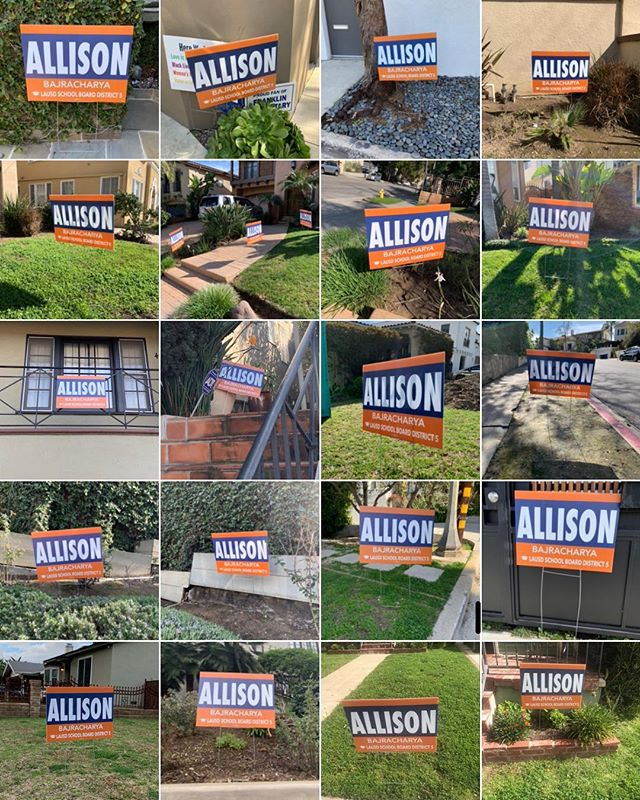 Lawn signs, lawn signs, everywhere! Get out and #vote @allison4allkids today! #Allison4LAUSD