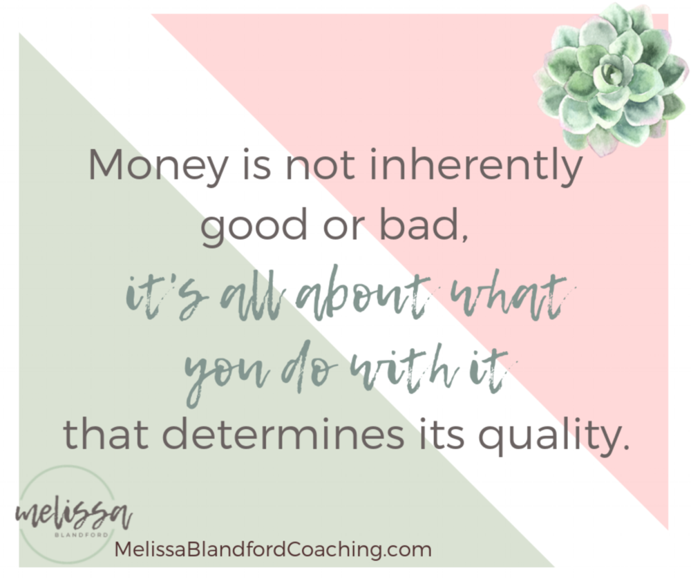 money is not inherently good or bad.png