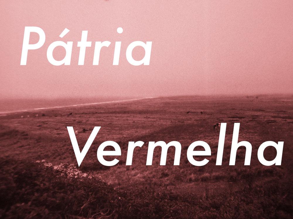 Patria Vermelha Still 1.jpg
