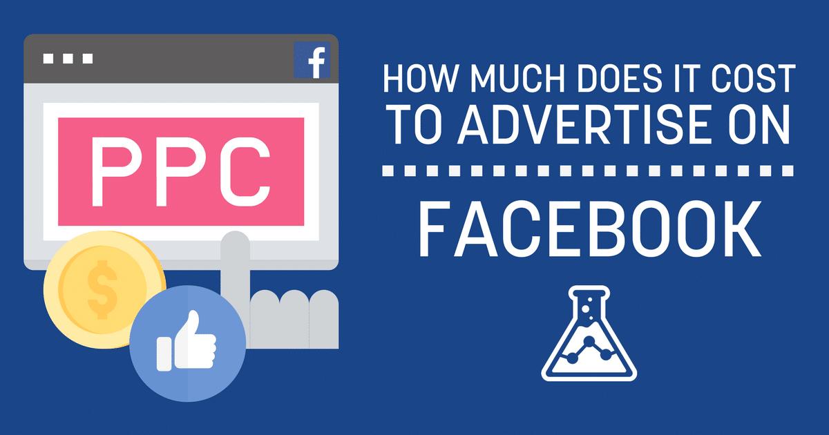 The Complete Facebook Advertising Cost Breakdown — Dojolab