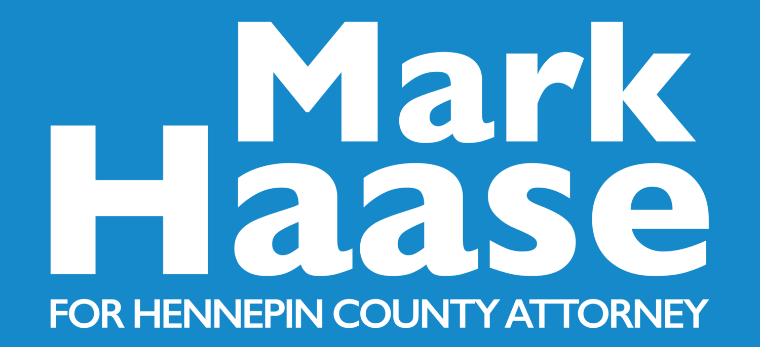 Mark Haase for Hennepin County Attorney