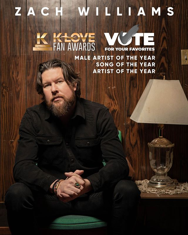 I'm honored to be nominated for this years @klovefanawards Male Artist of the Year, Song of the Year, and Artist of the Year! ⠀ ⠀ Vote for the KLOVE Fan Awards today: https://www.klovefanawards.com/vote⠀ .⠀ ⠀ .⠀ ⠀ .⠀ #ZachWilliams #Klove #VoteNow