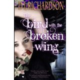 The Bird With A Broken Wing Cover (DL Richardson)