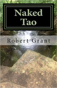 Naked Tao by Robert Grant