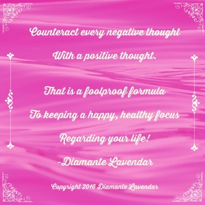 Counteract every negative thought by Diamante Lavendar