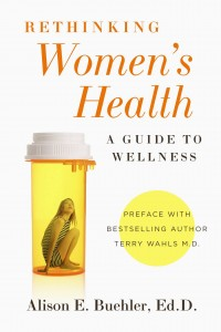 Rethinking Women's Health by Alison Buehler