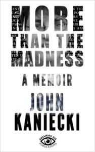 more-than-the-madness-john-kaniecki