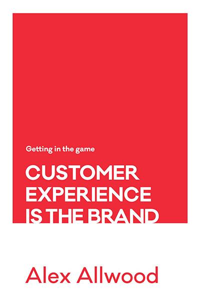 Alex-Allwood-Customer-Experience-is-The-Brand 2-1.jpg