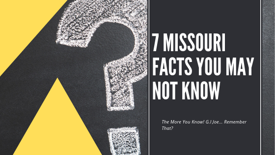 Top 10 Missouri Facts You MAy Not Know.png