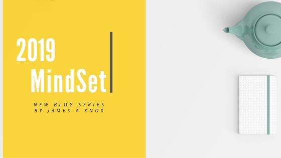 Upcoming Blog Beginning By 9-20-2019  2019 MindSet