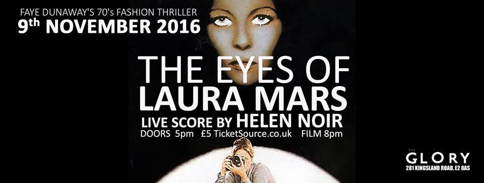 The Eyes of Laura Mars , The Glory November 2016 (live soundtrack)