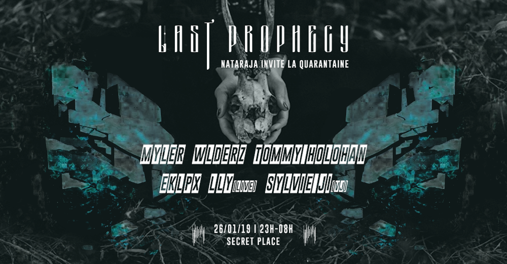 Nataraja Invite La Quarantaine : Last Prophecy [SOLD OUT]