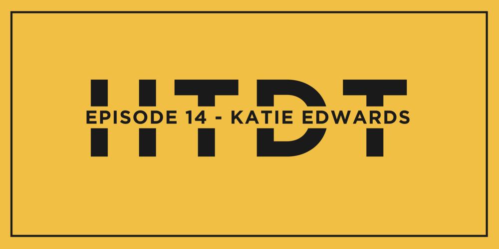 Episode 14 - Katie Edwards_Header.png