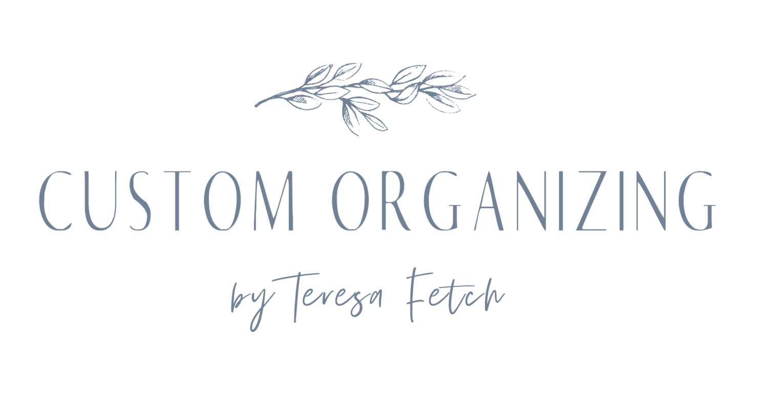 Custom Organizing by Teresa Fetch