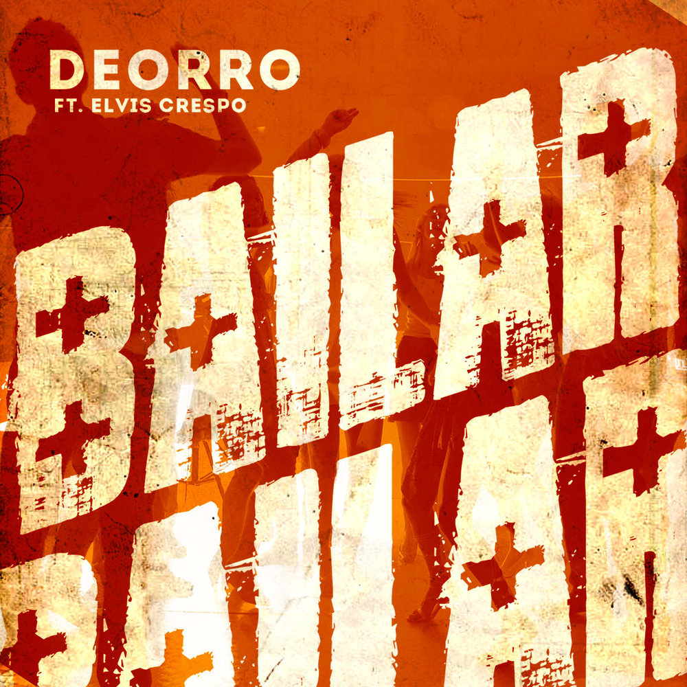 "DEORRO–""Bailar"""