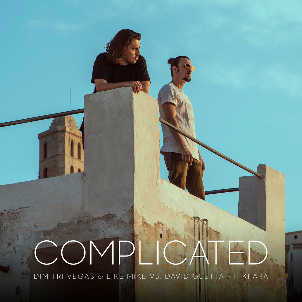 "DIMITRI VEGAS & LIKE MIKE–""Complicated"""