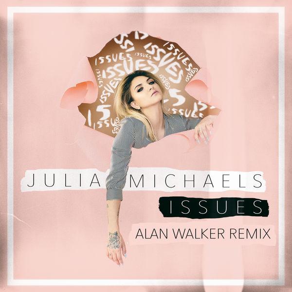 "JULIA MICHAELS–""Issues (Alan Walker Remix)"""