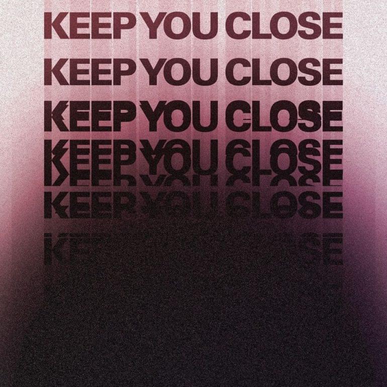 "FRENSHIP–""Keep You Close"""