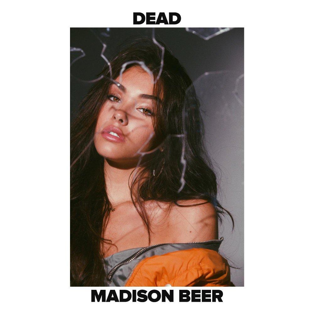 "MADISON BEER–""Dead"""