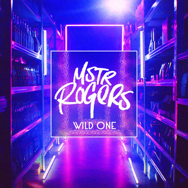 "MSTR ROGERS–""Wild One"""