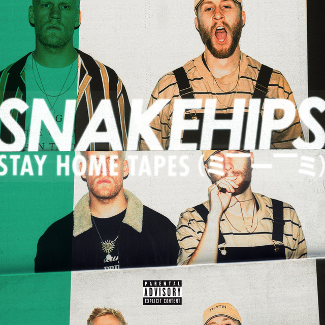 """SNAKEHIPS–""""Stay Home Tapes"""""""