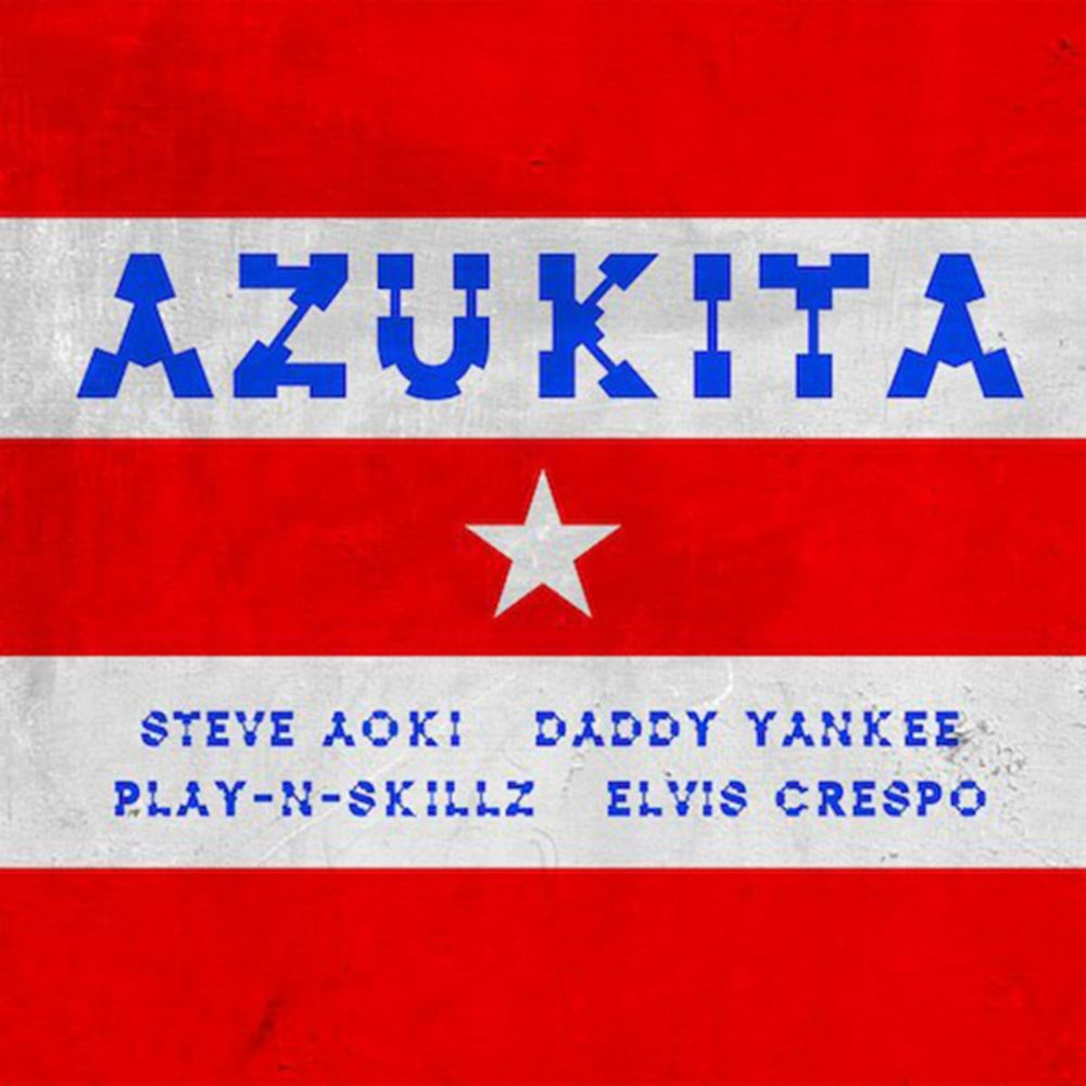 "STEVE AOKI–""Azukita"""
