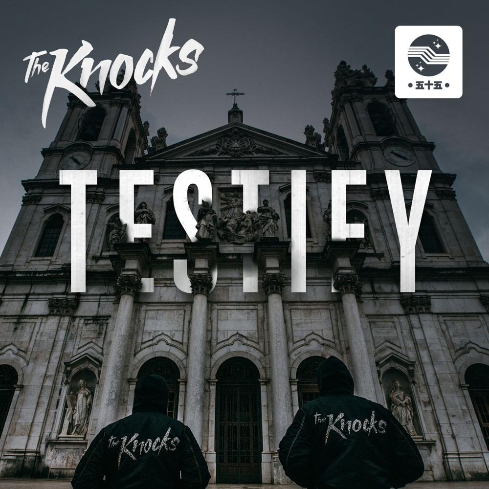 """THE KNOCKS–""""Testify"""""""