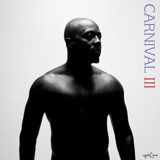 """WYCLEF JEAN–""""Carnival III"""""""