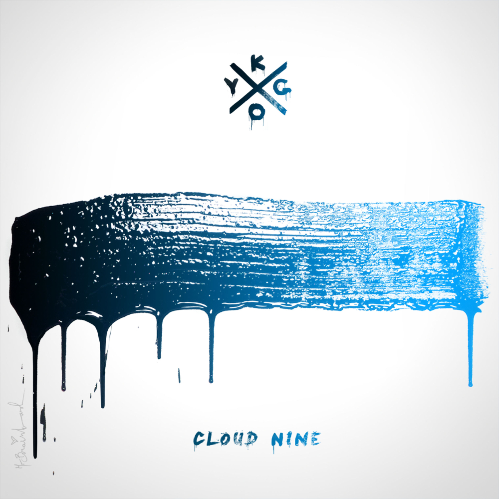 KYGO   CLOUD NINE  MIXING  2016