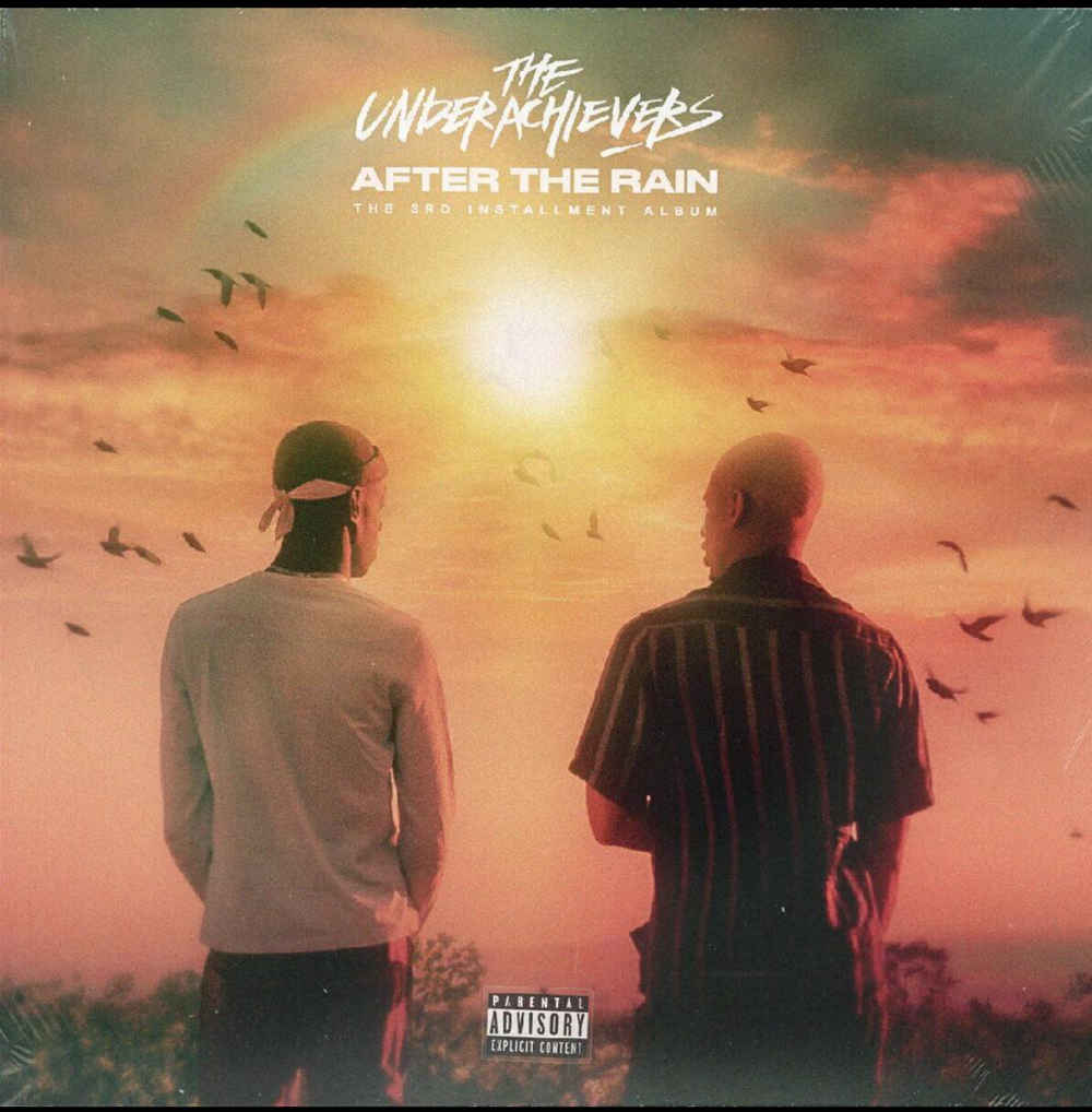 """THE UNDERACHIEVERS–""""After The Rain"""""""