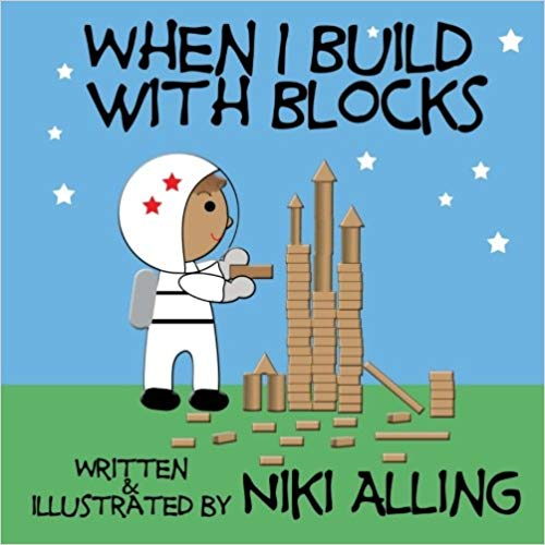 When I Build With Blocks   – Jun 7 2012  by Niki Alling (Author)