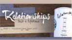 Relationships Last a Lifetime - 7 Part Series