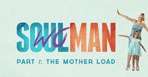 Soul Man - 6 Part Series