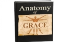 Anatomy of Grace - 6 Part Series