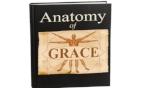 Anatomy of Grace - 6 Part Series