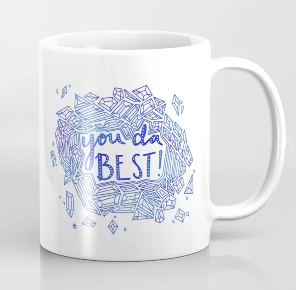 You da BEST Coffee Mug