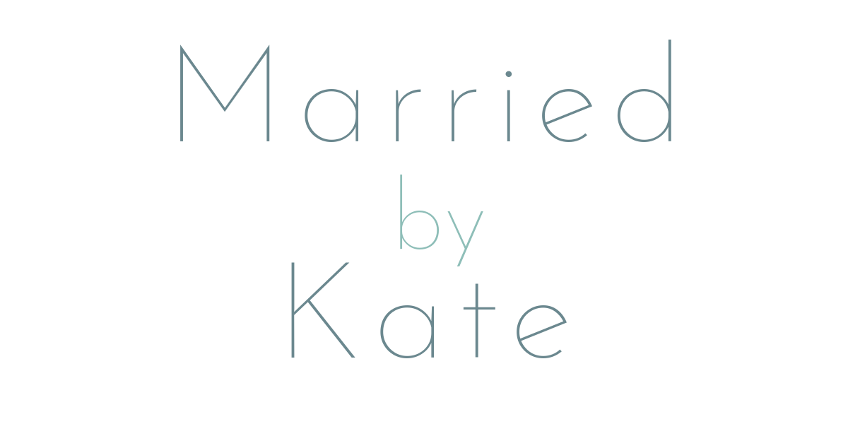 Married by Kate