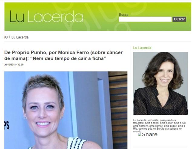 Nossa conselheira Monica Ferro descreve como foi enfrentar o Câncer de Mama - Acesse o site da jornalista Lu Lacerda e leia a entrevista completa!