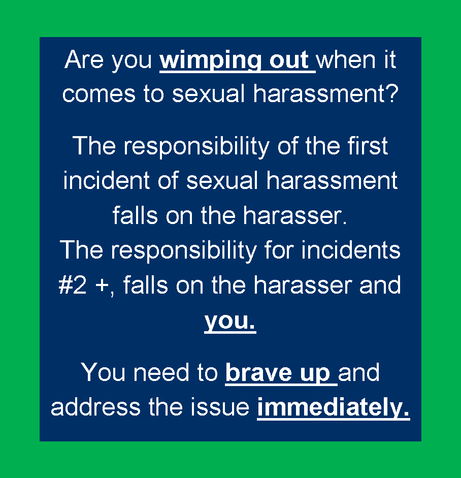 It's Time to Deal with Sexual Harassment: Why #Youtoo Have to Stop Being s Wimp