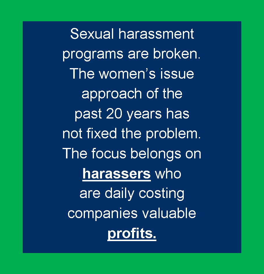 Sexual Harassment Is Not A Women's Issue