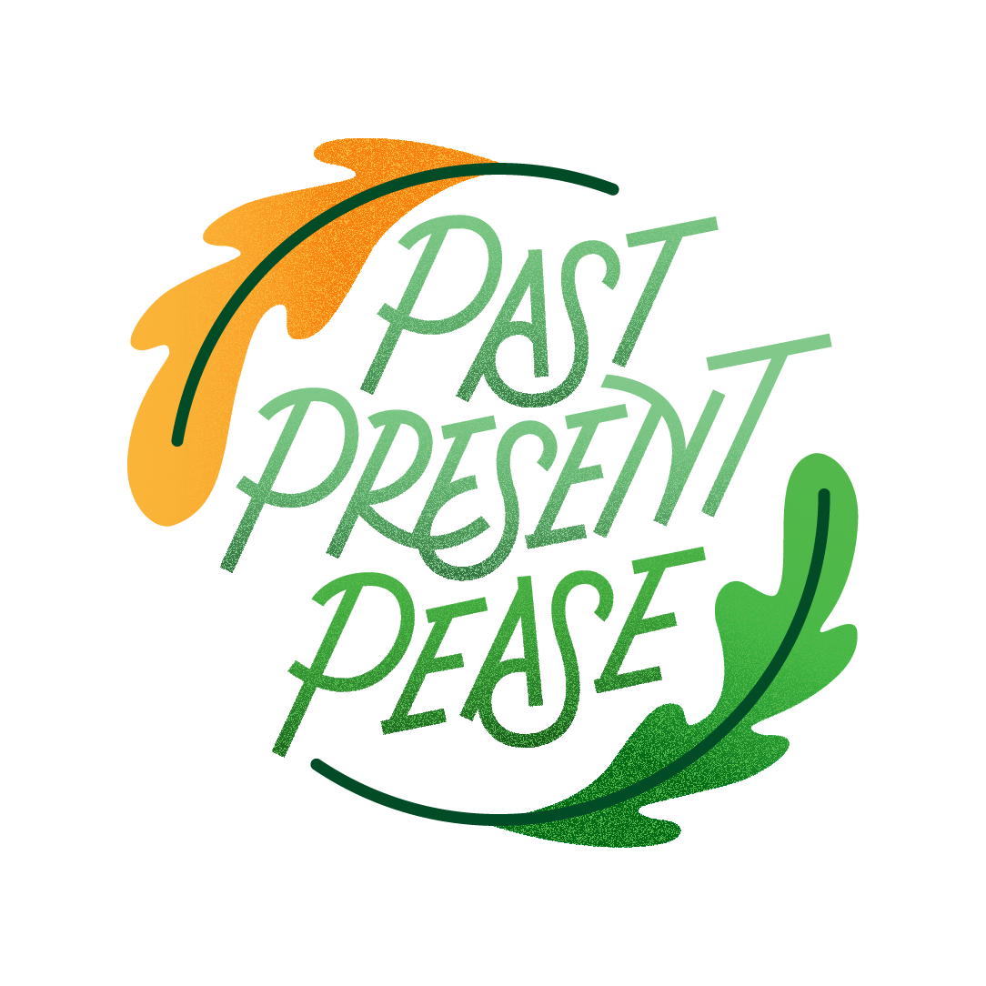 Past Present Pease