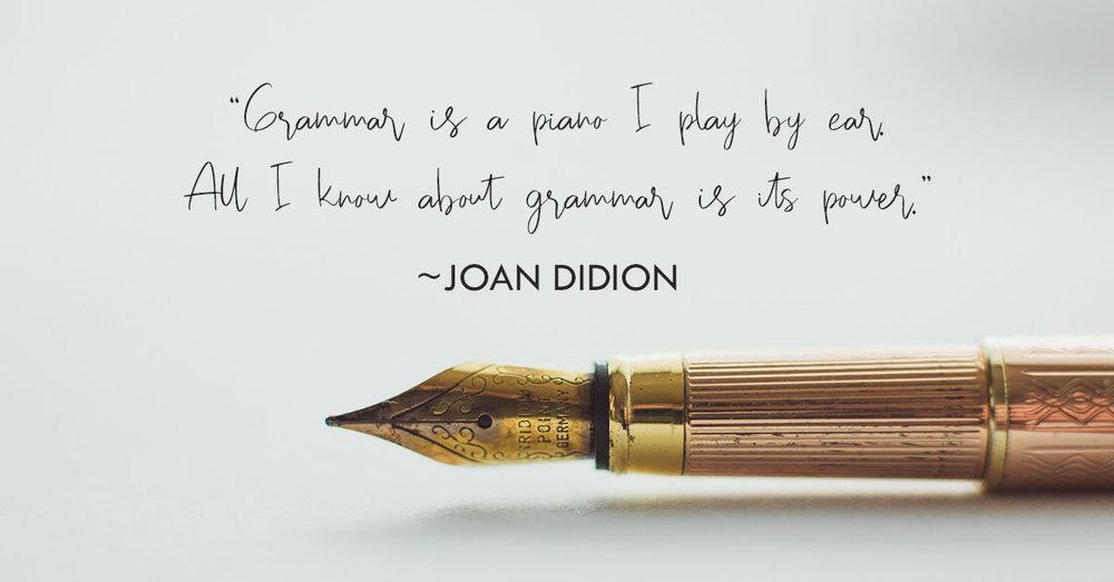 Joan-Didion-Grammar-Quote.jpg