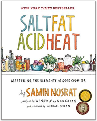 Salt Fat Acid Heat by Samin Norsat - cookbook - $21.00