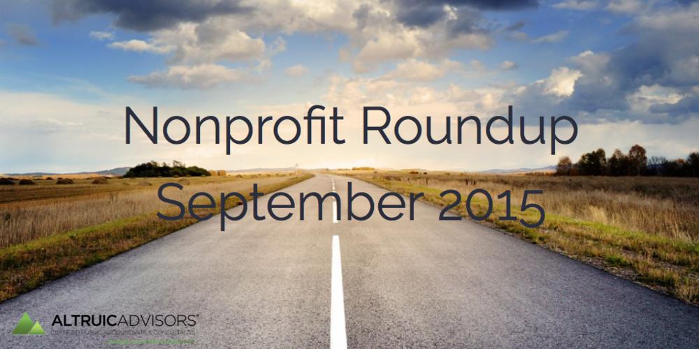 Nonprofit Roundup September 2015