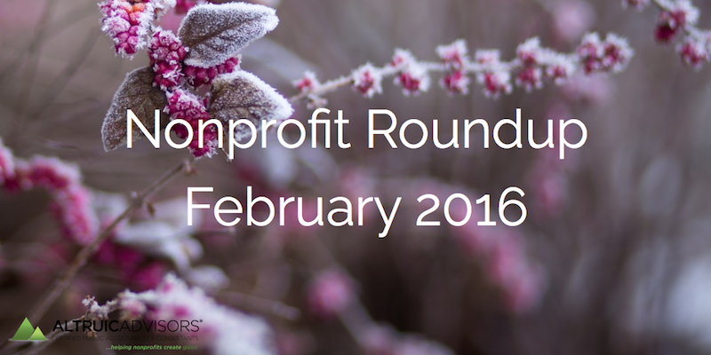 Nonprofit Roundup February 2016