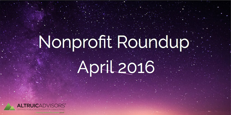 Nonprofit Roundup April 2016