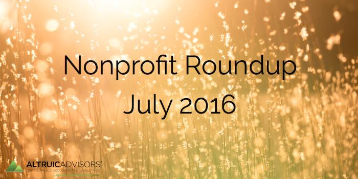 Nonprofit Roundup July 2016