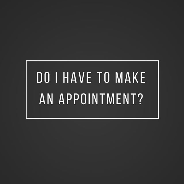 We try our best to take walk-in's whenever we can but it's always best to call and make an appointment. You may be surprised, we often have same day appointments. Just let the receptionist know what you need and she will do everything she can to assist you. We look forward to meeting you!