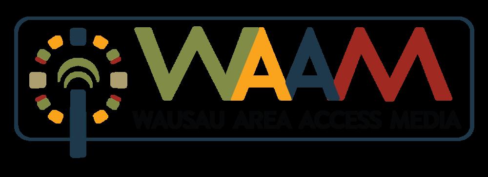 Wausau - WAAM