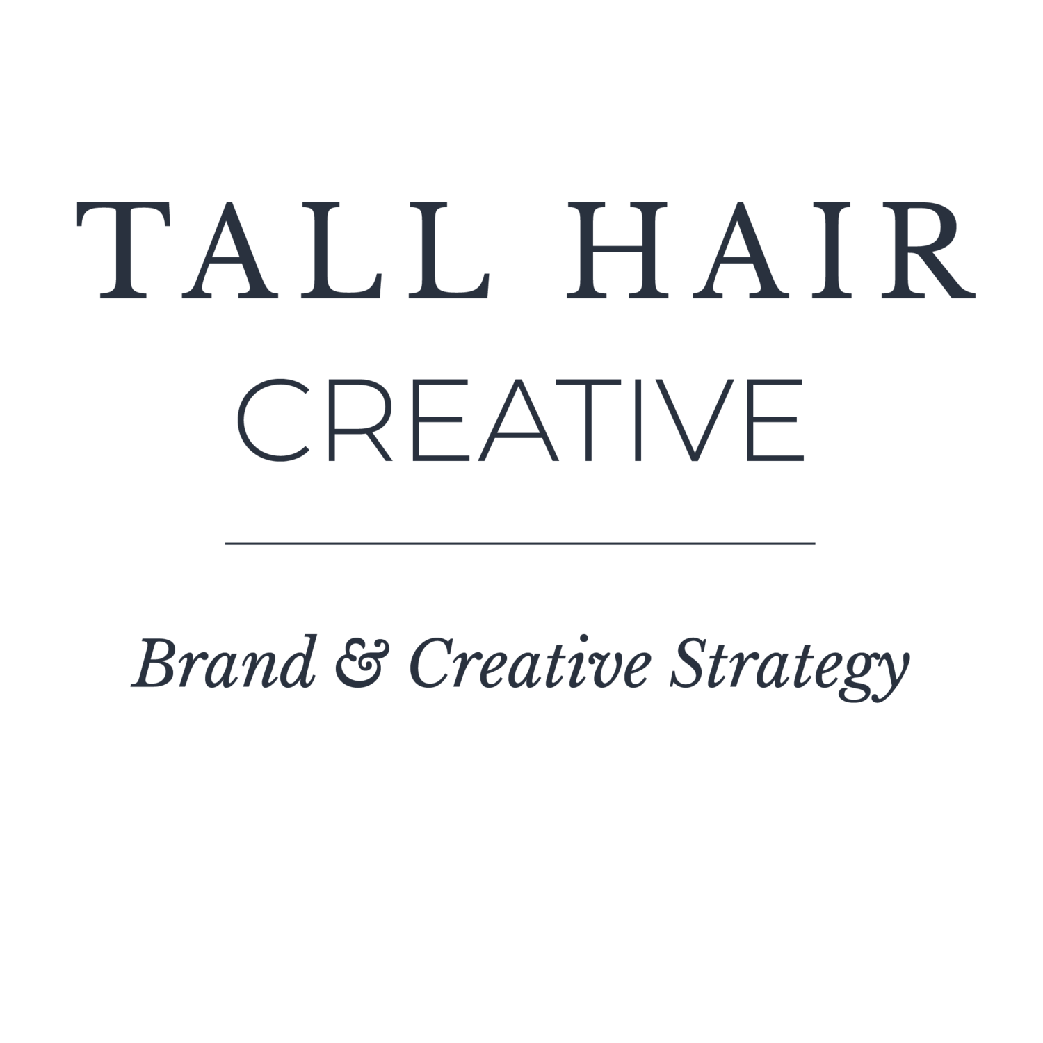 TALL HAIR CREATIVE Branding for the Creative & Courageous